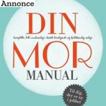 Din Mor-manual: Sådan forbereder man sig til at blive mor
